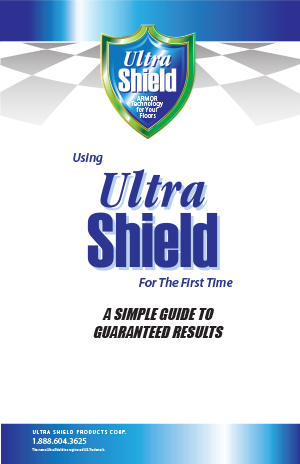 Using Ultra Shield For the First Time PDF